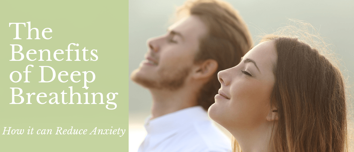 Benefits of Deep Breathing Can Reduce Anxiety