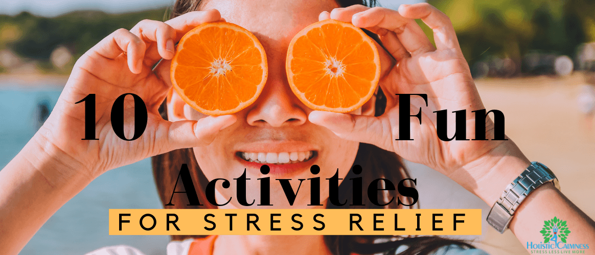 10 Fun Activities for Stress Relief